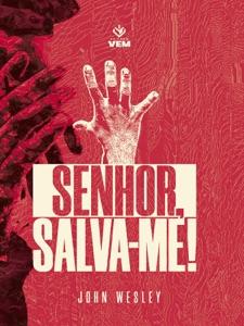 Senhor, Salva-me! Book Cover