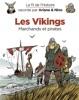 Le fil de l'Histoire raconté par Ariane & Nino - tome 17 - Les Vikings