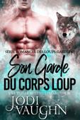 Son Garde du Corps Loup