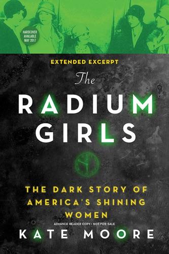 Kate Moore - The Radium Girls