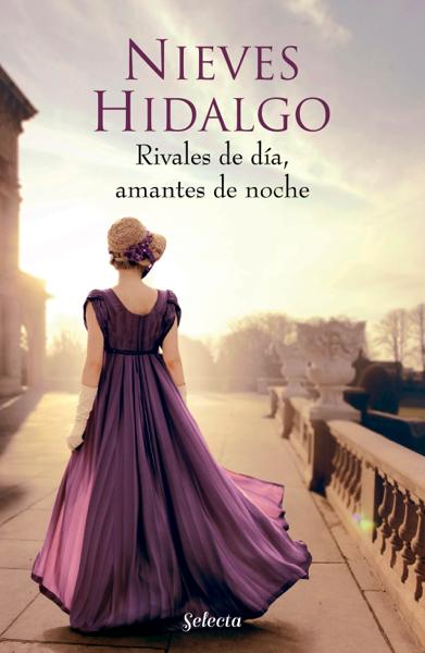 Rivales de día, amantes de noche (Un romance en Londres 1) by Nieves Hidalgo