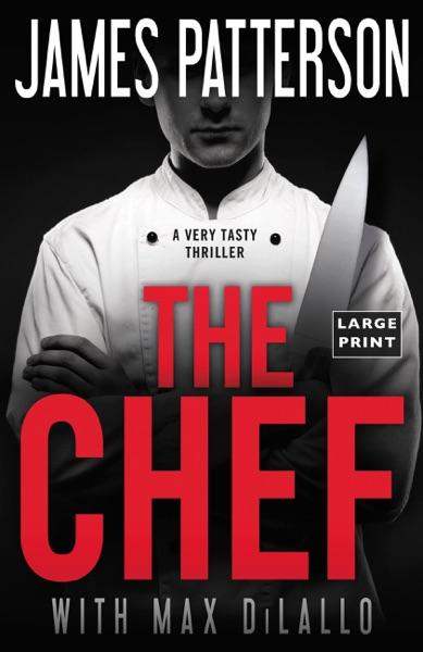 The Chef - James Patterson & Max DiLallo book cover