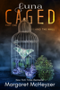 Margaret McHeyzer - Luna Caged: Behind the Wall  artwork