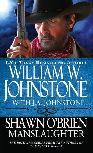 William W. Johnstone & J.A. Johnstone - Manslaughter