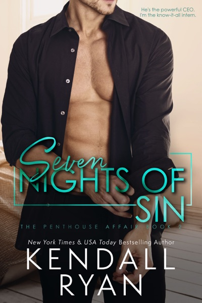 Seven Nights of Sin - Kendall Ryan book cover