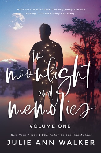 In Moonlight and Memories: Volume One - Julie Ann Walker - Julie Ann Walker