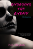 M.E. Clayton - Engaging the Enemy bild