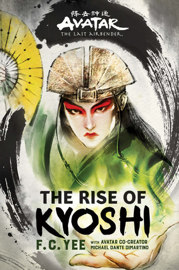 Avatar, The Last Airbender: The Rise of Kyoshi book
