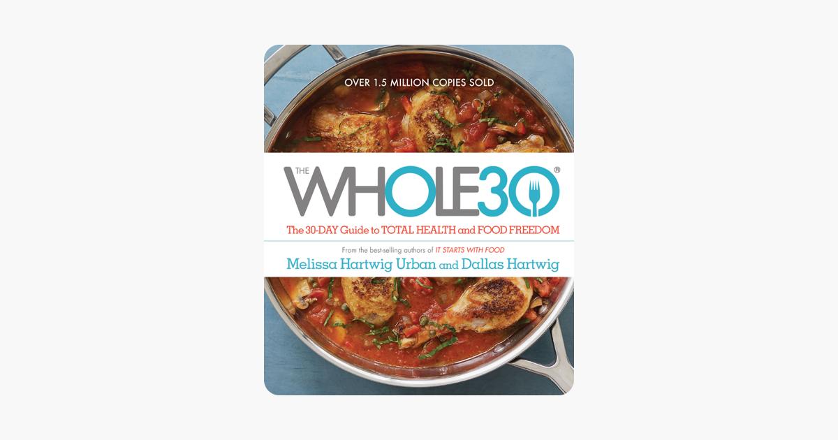 The Whole30 - Melissa Hartwig Urban & Dallas Hartwig