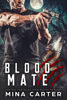 Mina Carter - Blood Mate artwork