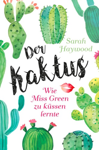 Sarah Haywood - Der Kaktus