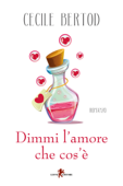 Dimmi l'amore che cos'è Book Cover
