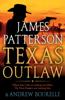 James Patterson & Andrew Bourelle - Texas Outlaw  artwork