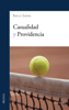 Casualidad y Providencia - Emilio Sierra