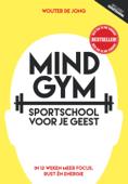 Download and Read Online Mindgym, sportschool voor je geest