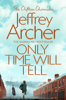 Jeffrey Archer - Only Time Will Tell artwork