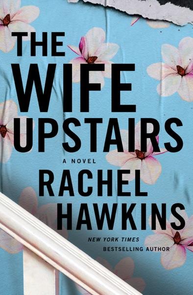 The Wife Upstairs - Rachel Hawkins book cover