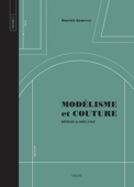 Modélisme et couture Volume 2