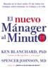 nuevo mAnager al minuto (One Minute Manager - Spanish Edition)