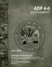 Army Doctrine Publication ADP 4-0 Sustainment July 2019