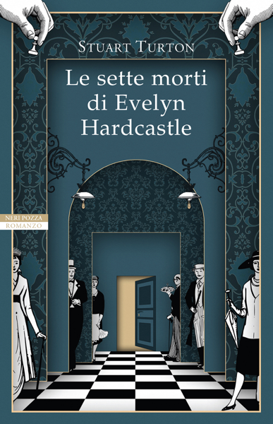 Le sette morti di Evelyn Hardcastle di Stuart Turton