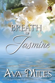 A Breath of Jasmine - Ava Miles