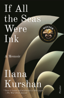 Ilana Kurshan - If All the Seas Were Ink artwork