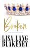 Lisa Lang Blakeney - Broken artwork