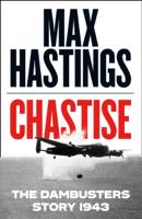Max Hastings - Chastise artwork