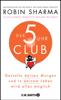 Hans Freundl & Robin S. Sharma - Der 5-Uhr-Club Grafik
