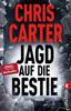 Chris Carter & Sybille Uplegger - Jagd auf die Bestie Grafik