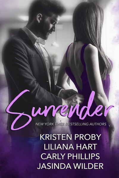 Surrender - Kristen Proby, Liliana Hart, Carly Phillips & Jasinda Wilder book cover