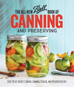 The All New Ball Book Of Canning And Preserving Book Cover