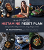 Dr. Becky Campbell - The 4-Phase Histamine Reset Plan artwork