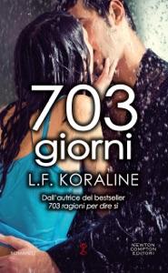 703 giorni da L.F. Koraline