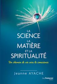 La science, la matière et la spiritualité