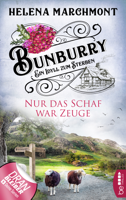 Helena Marchmont - Bunburry - Nur das Schaf war Zeuge artwork