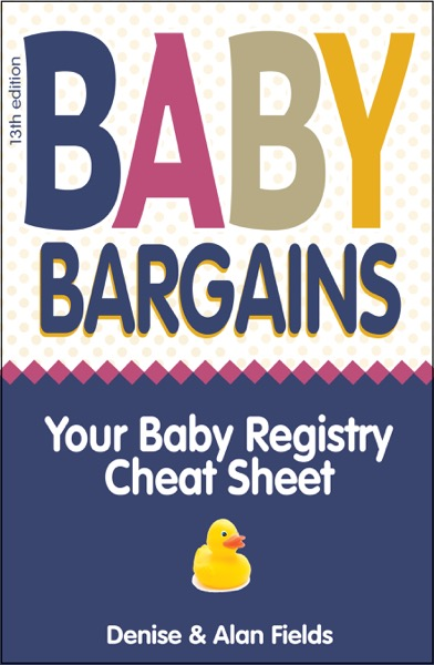 Baby Bargains: 2019-20 update! Your Baby Registry Cheat Sheet