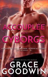 Accouplée aux Cyborgs