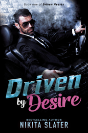Driven by Desire - Nikita Slater book summary