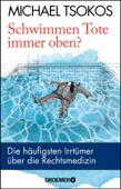 Schwimmen Tote immer oben?