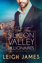 Silicon Valley Billionaires: Book Three PDF Download