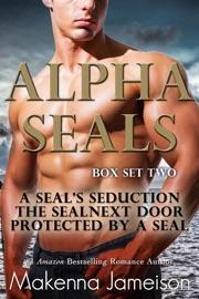 Alpha SEALs Box Set Two (Books 4-6) - Makenna Jameison by  Makenna Jameison PDF Download