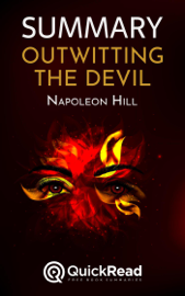 "Summary of ""Outwitting the Devil"" by Napoleon Hill"