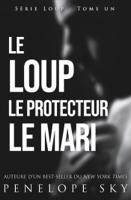 Le Loup Le Protecteur Le Mari ebook Download