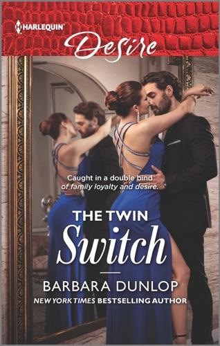 Barbara Dunlop - The Twin Switch