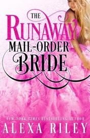 The Runaway Mail-Order Bride PDF Download