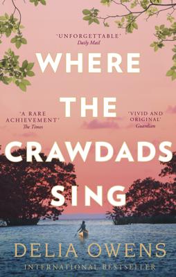 Delia Owens - Where the Crawdads Sing book