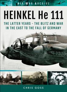 Heinkel He 111: The Latter Years Copertina del libro