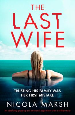 Nicola Marsh - The Last Wife book